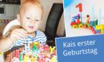 Kais 1. Geburtstag