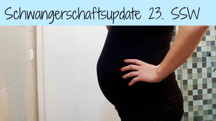 Schwangerschaftsupdate 23. SSW
