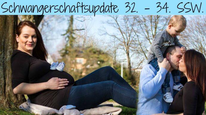 Schwangerschaft-Update 32. ssw 33. ssw 34. ssw