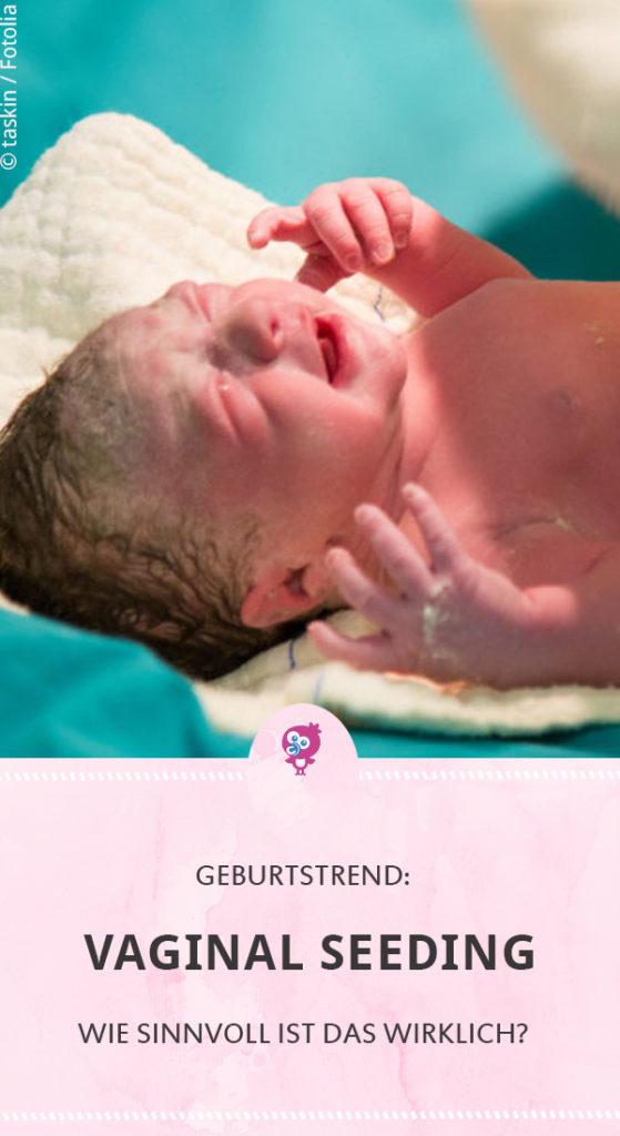 Vaginal Seeding - der neue Trend in der Geburtshilfe. Lies hier, was ➔ vaginal Seeding wirklich bringt und ob der Trend auch Gefahren birgt. #kaiserschnitt #baby #vaginalseeding