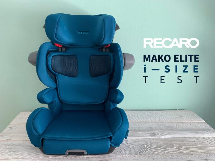 Recaro Mako Elite i-Size Testerfahrungen