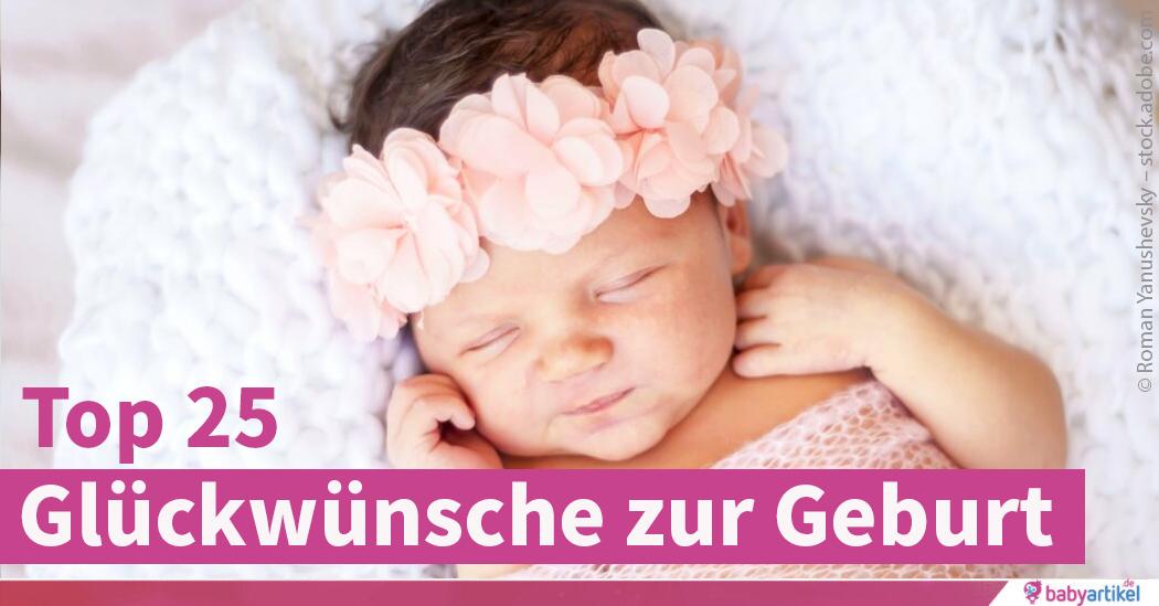 An ein baby wünsche Baby Sprüche