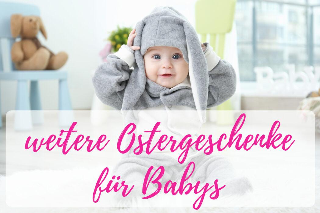 weitere Ostergeschenke fuer Babys